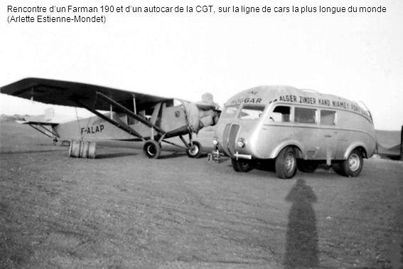 Rencontre dun Farman 190 et dun autocar de la CGT, sur la ligne de cars la plus longue du monde (Arlette Estienne-Mondet)