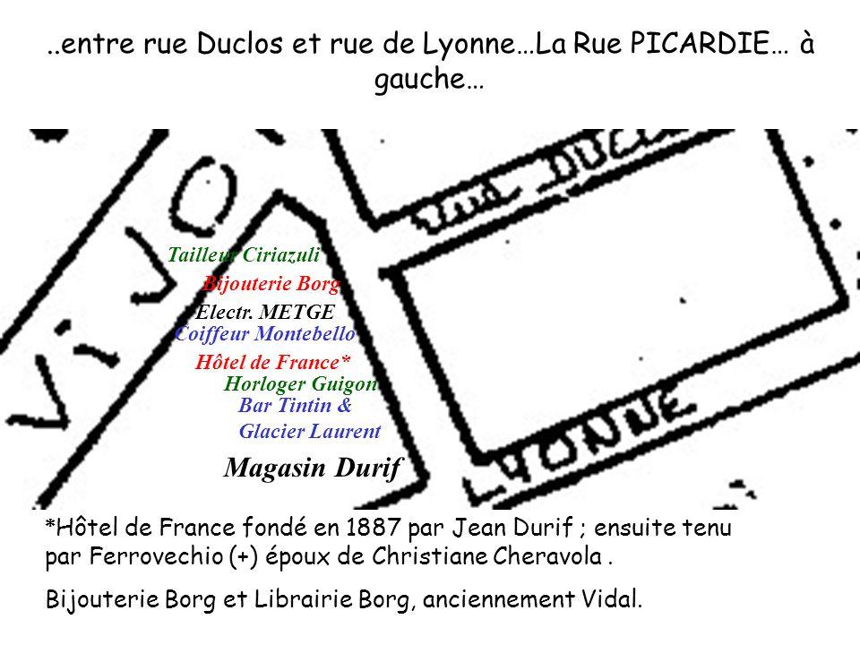 l Horlogerie GUIGON, entre hôtel de France( mon beau-frère Marcel FERROVECCHIO ,) et le bar Chez Tintin ( V.photo).