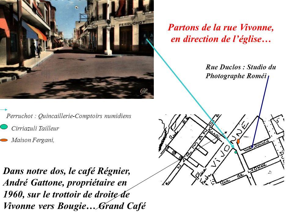 Rue de Vivonne – du nom du Maréchal de camp qui commandera « La Reine » et sera un peu léminence grise de Louis XIV Comptoirs numidiens ex Perruchot –Direct.