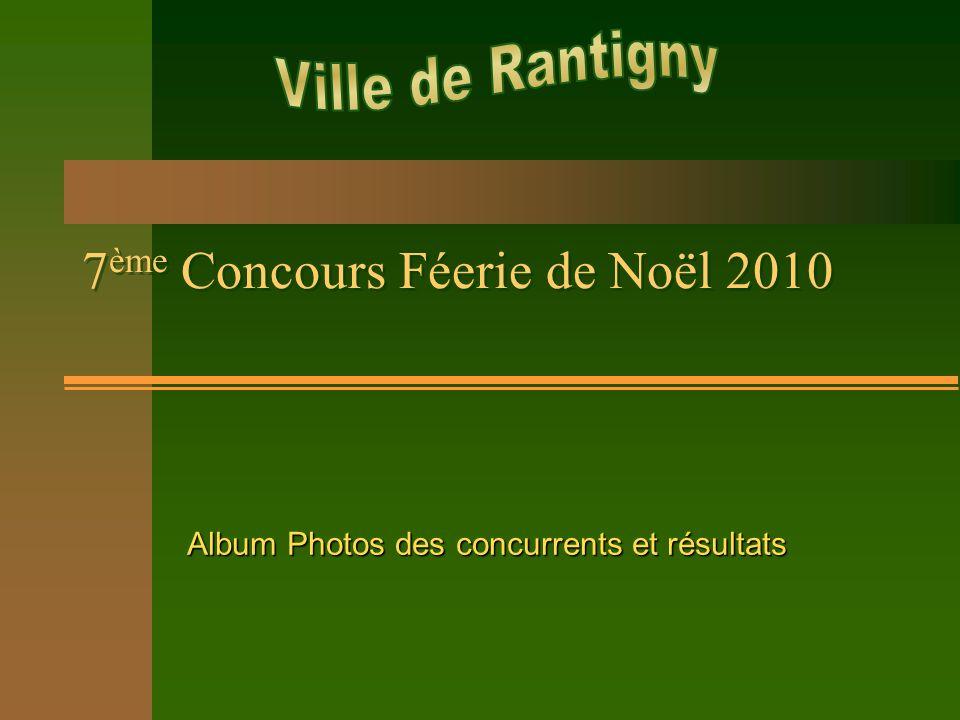 7 ème Concours Féerie de Noël 2010 Album Photos des concurrents et résultats