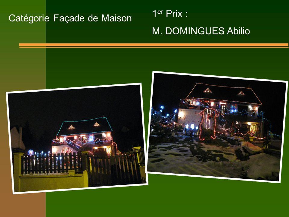 Catégorie Façade de Maison 1 er Prix : M. DOMINGUES Abilio
