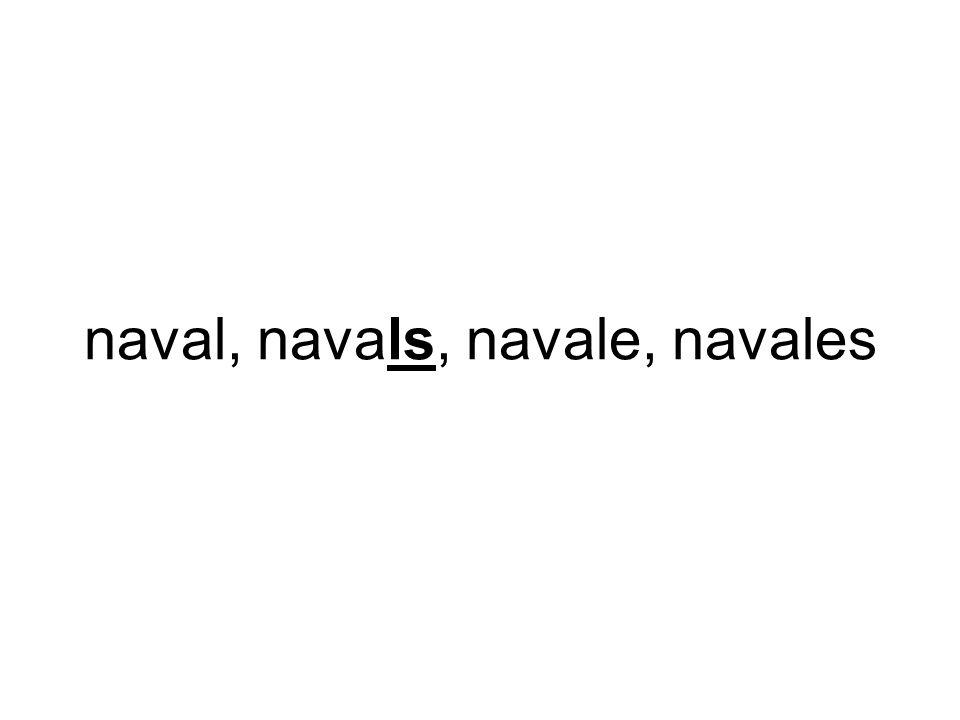 naval, navals, navale, navales