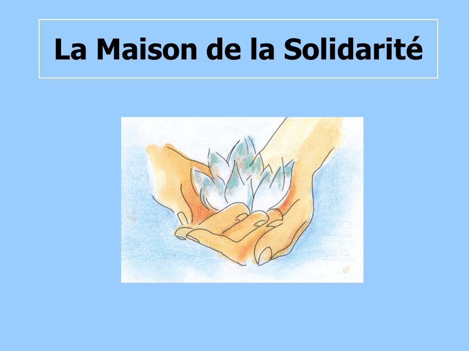 La Maison de la Solidarité