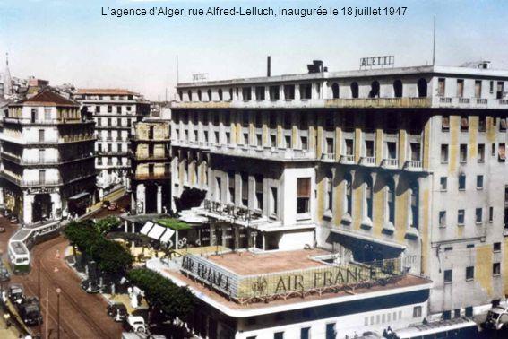 Lagence dAlger, rue Alfred-Lelluch, inaugurée le 18 juillet 1947