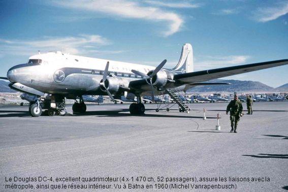 Le Douglas DC-4, excellent quadrimoteur (4 X 1 470 ch, 52 passagers), assure les liaisons avec la métropole, ainsi que le réseau intérieur.
