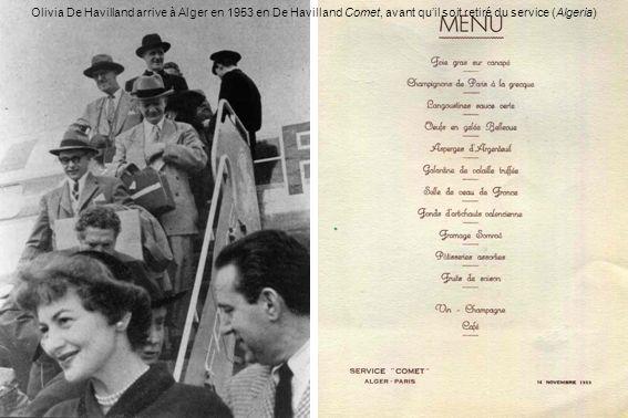 Olivia De Havilland arrive à Alger en 1953 en De Havilland Comet, avant quil soit retiré du service (Algeria)