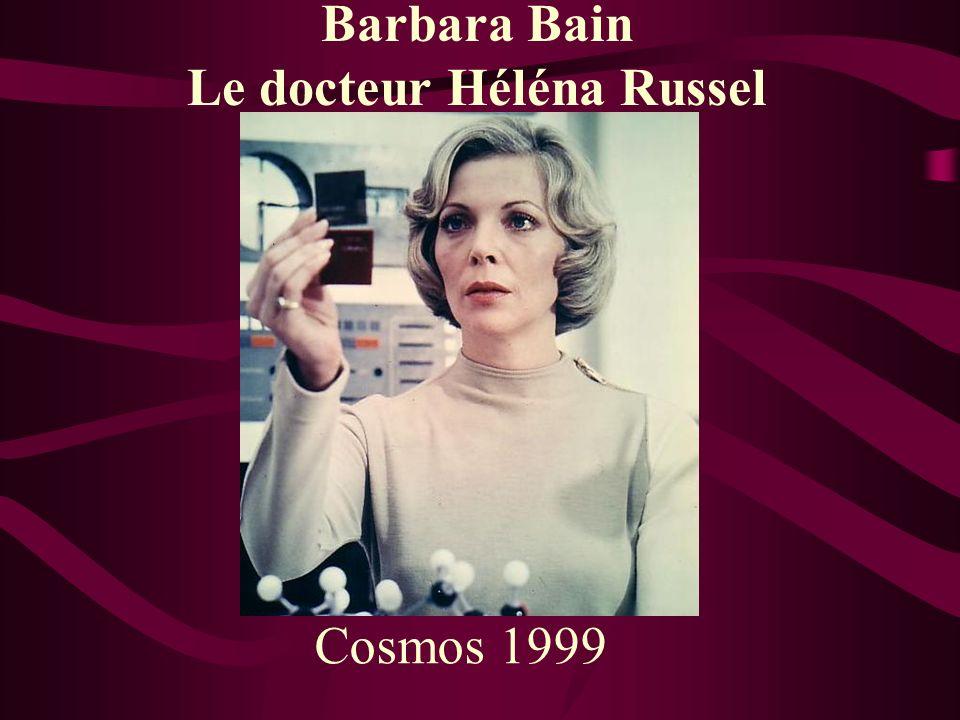 Barbara Bain Le docteur Héléna Russel Cosmos 1999