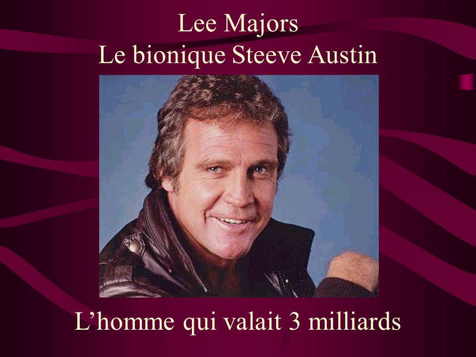 Lee Majors Le bionique Steeve Austin Lhomme qui valait 3 milliards