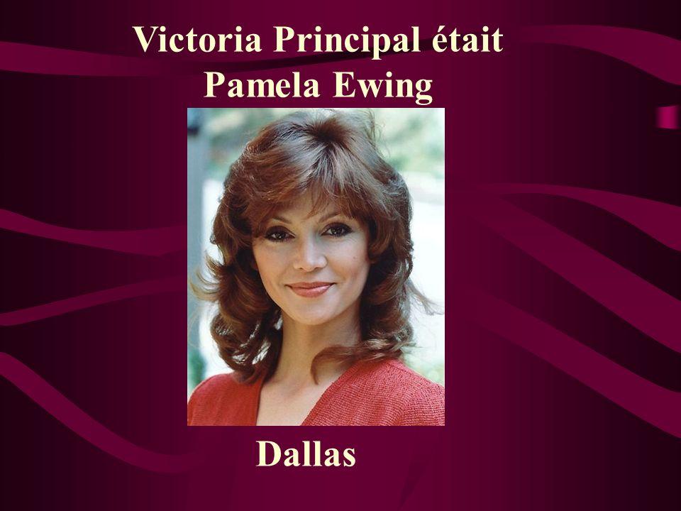 Victoria Principal était Pamela Ewing Dallas