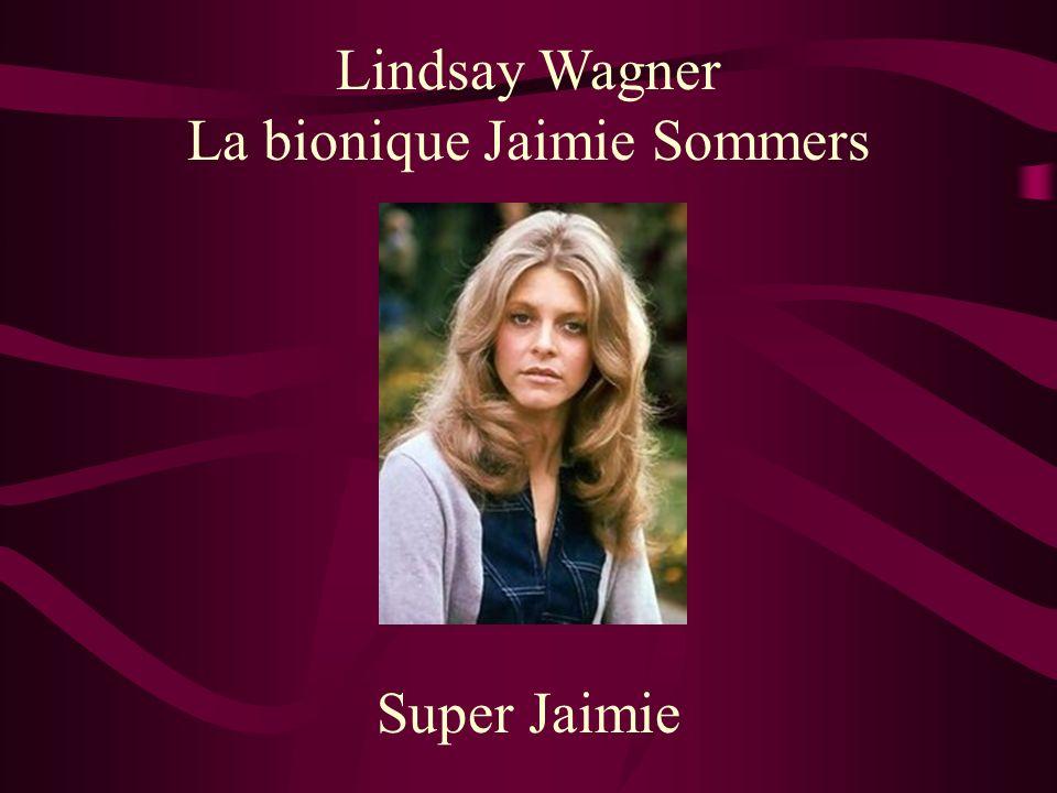 Lindsay Wagner La bionique Jaimie Sommers Super Jaimie