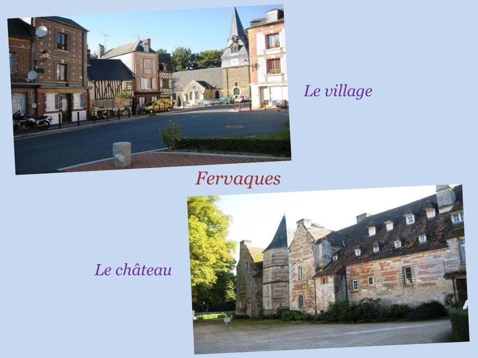 Fervaques Le village Le château