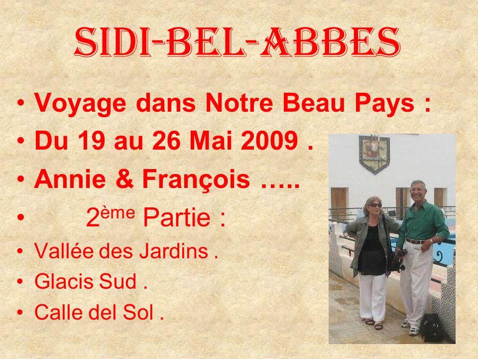 Voyage dans Notre Beau Pays : Du 19 au 26 Mai 2009.