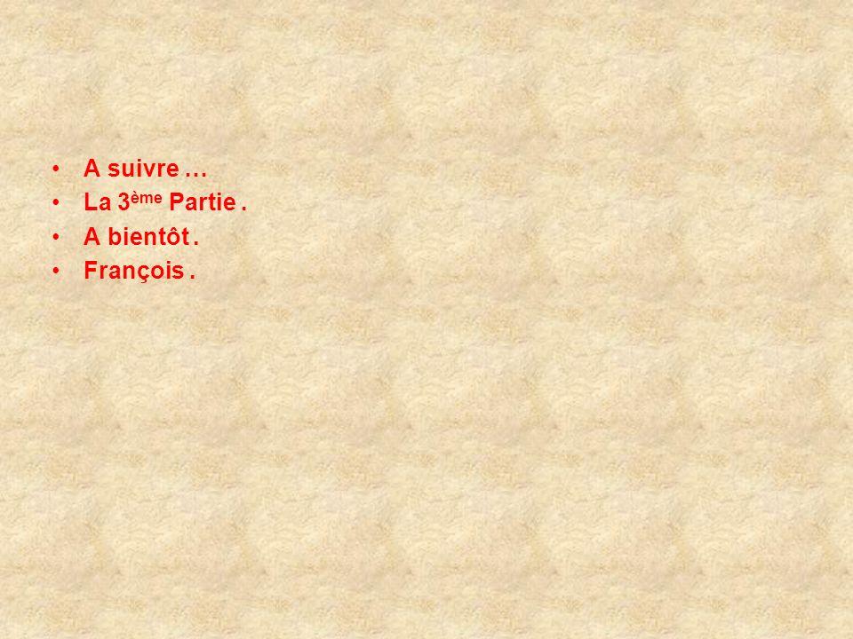 Fin de la 2 ème partie Vous avez pu voir : - Vallée des Jardins. - Glacis Sud. - Calle del Sol. - Musique : Ludwig Van Beethoven – Symphonie n° 6. - O