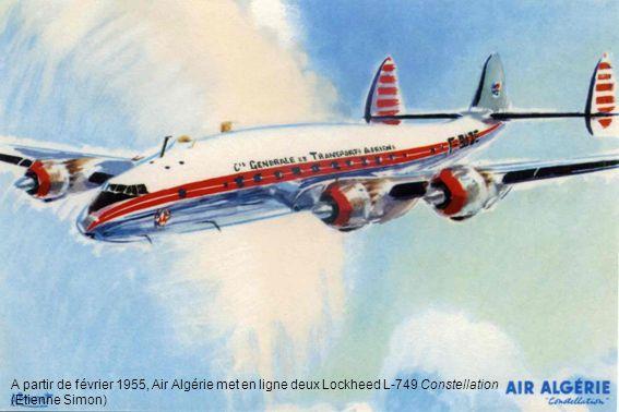 A partir de février 1955, Air Algérie met en ligne deux Lockheed L-749 Constellation (Etienne Simon)