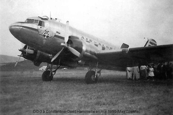 DC-3 à Constantine-Oued Hamimime en mai 1950 (Max Ozenne)