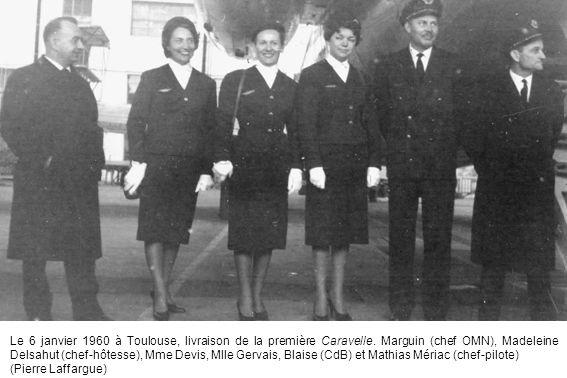 Le 6 janvier 1960 à Toulouse, livraison de la première Caravelle. Marguin (chef OMN), Madeleine Delsahut (chef-hôtesse), Mme Devis, Mlle Gervais, Blai