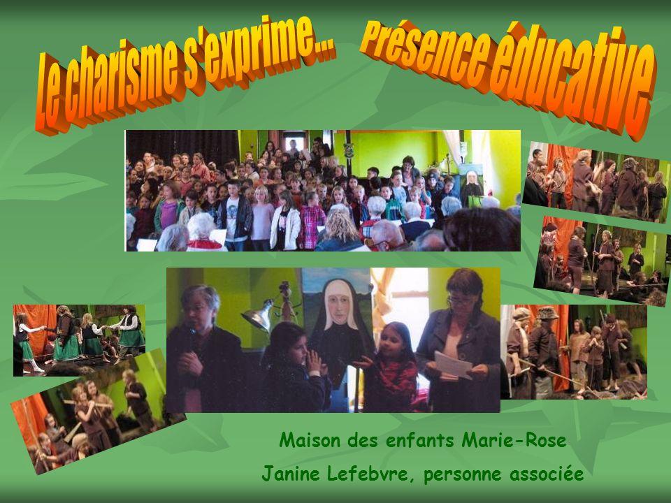 Maison des enfants Marie-Rose Janine Lefebvre, personne associée