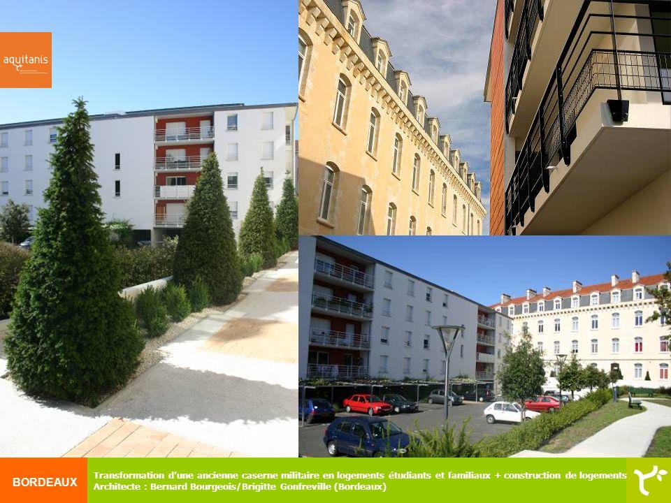 BORDEAUX Transformation dune ancienne caserne militaire en logements étudiants et familiaux + construction de logements Architecte : Bernard Bourgeois