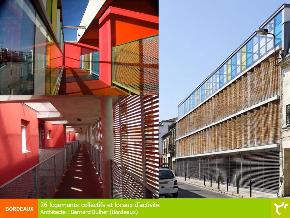 BORDEAUX 26 logements collectifs et locaux dactivité Architecte : Bernard Bülher (Bordeaux)