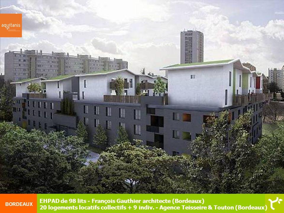 BORDEAUX EHPAD de 98 lits - François Gauthier architecte (Bordeaux) 20 logements locatifs collectifs + 9 indiv. - Agence Teisseire & Touton (Bordeaux)