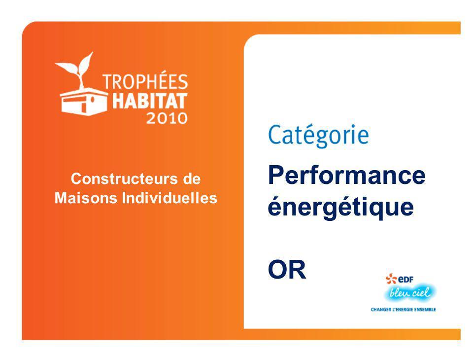 Constructeurs de Maisons Individuelles Performance énergétique OR