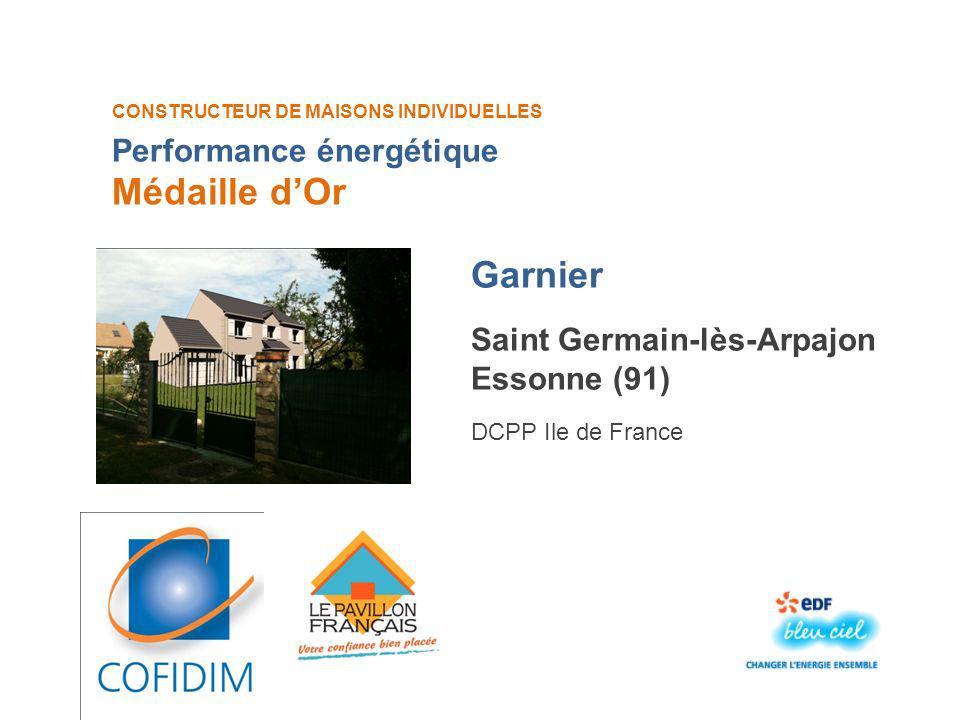 CONSTRUCTEUR DE MAISONS INDIVIDUELLES Garnier Médaille dOr Saint Germain-lès-Arpajon Essonne (91) DCPP Ile de France Performance énergétique