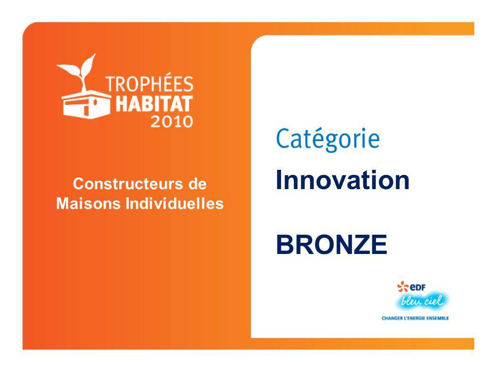 Constructeurs de Maisons Individuelles Innovation BRONZE