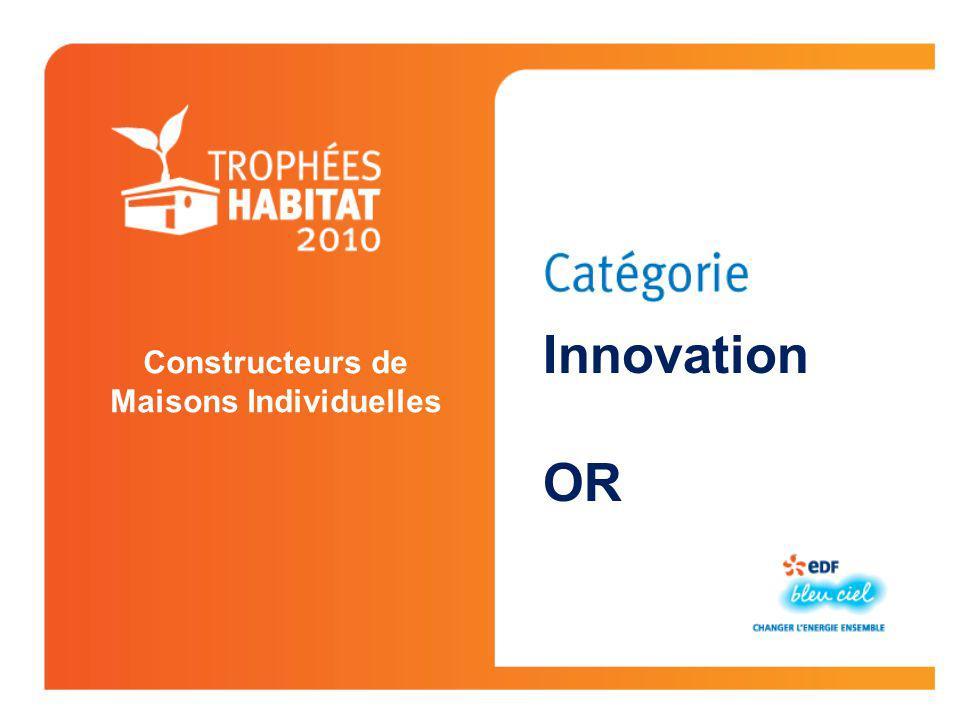Constructeurs de Maisons Individuelles Innovation OR