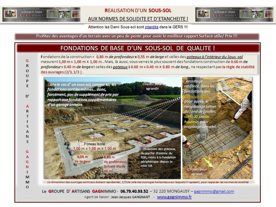 La solidité dun sous-sol dépond de ses fondations suffisamment importantes pour soutenir tout le poids du plancher RDC, des murs et du toit.