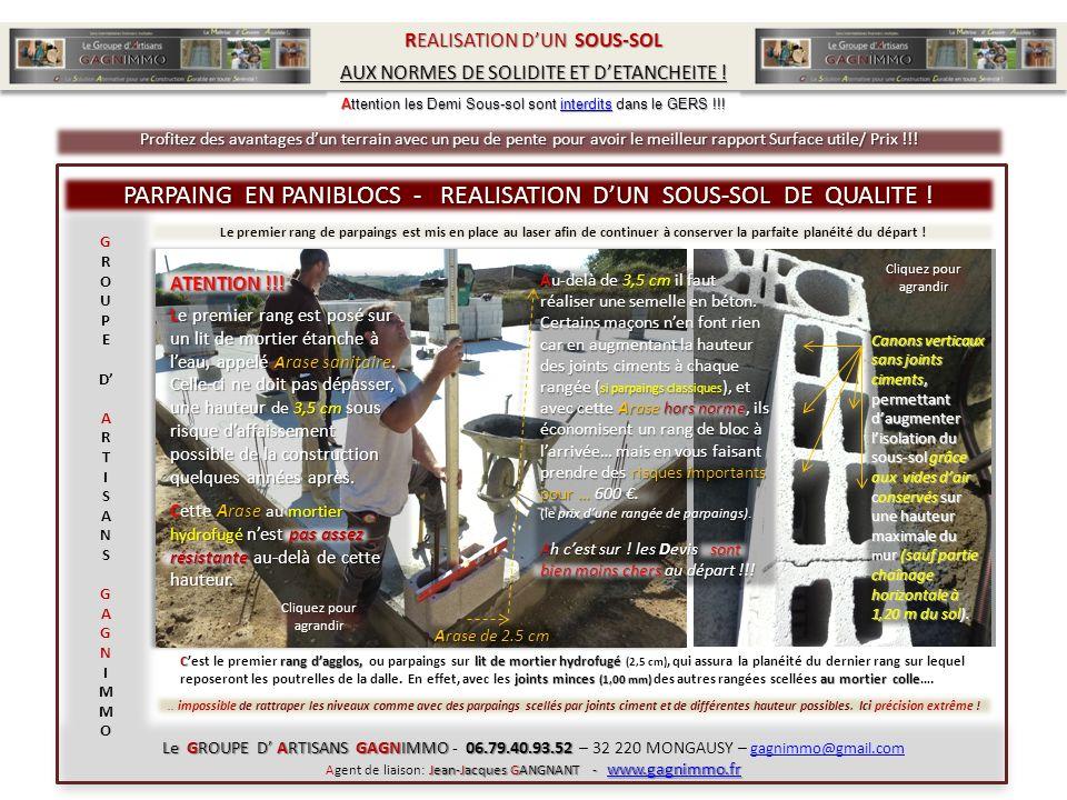 Crang dagglos, lit de mortier hydrofugé joints minces (1,00 mm) au mortier colle Cest le premier rang dagglos, ou parpaings sur lit de mortier hydrofu