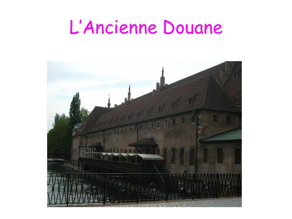 LAncienne Douane
