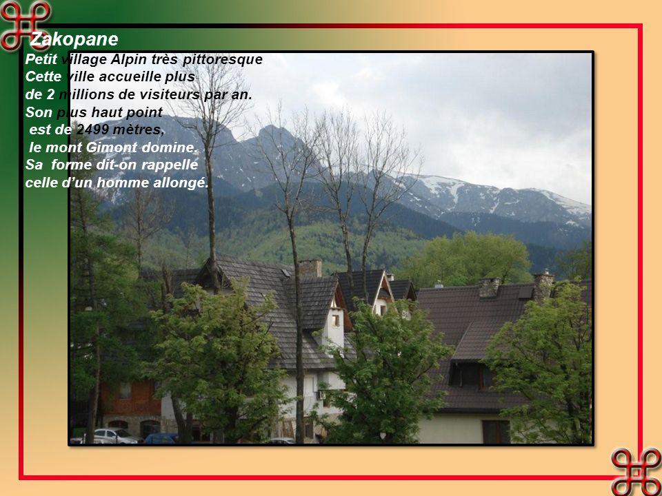 Zakopane Petit village Alpin très pittoresque.