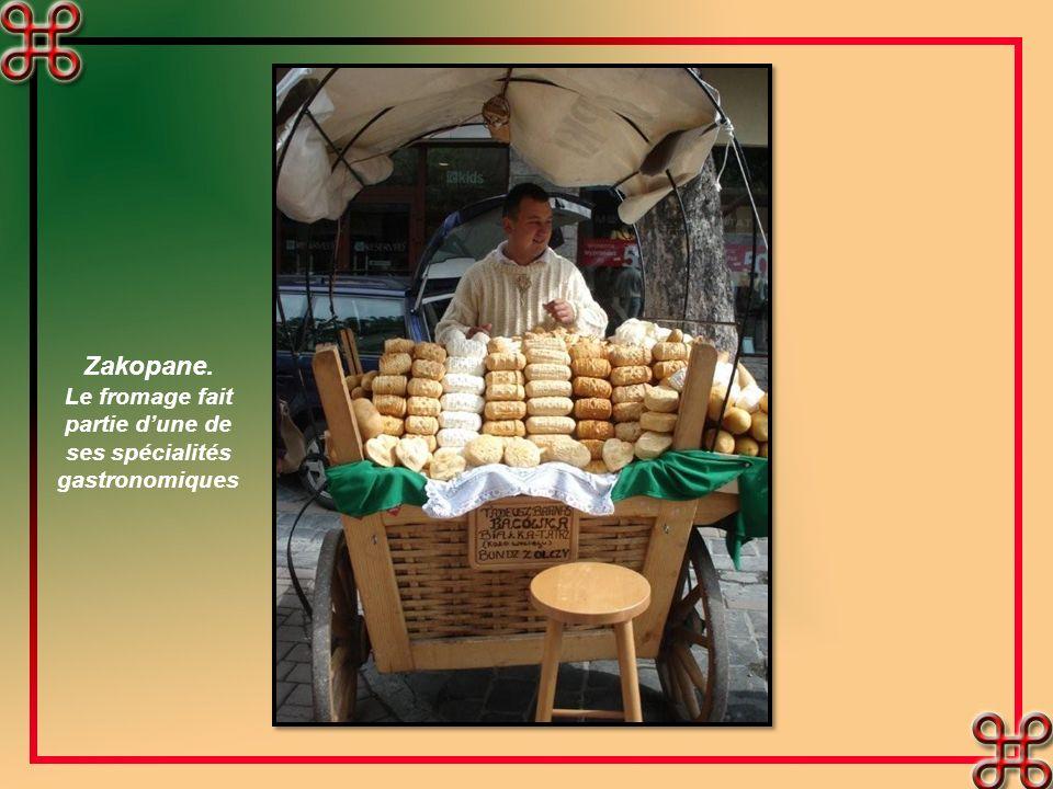 Zakopane. Le fromage fait partie dune de ses spécialités gastronomiques