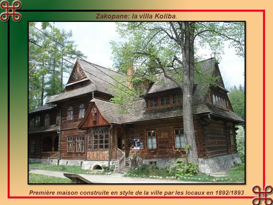 Zakopane: la villa Koliba.