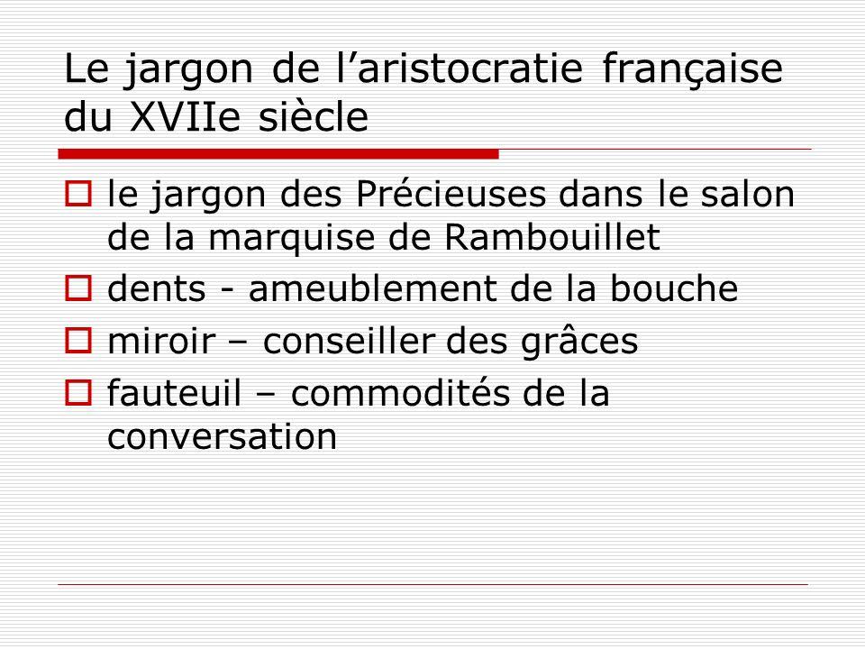 Le jargon de laristocratie française du XVIIe siècle le jargon des Précieuses dans le salon de la marquise de Rambouillet dents - ameublement de la bo