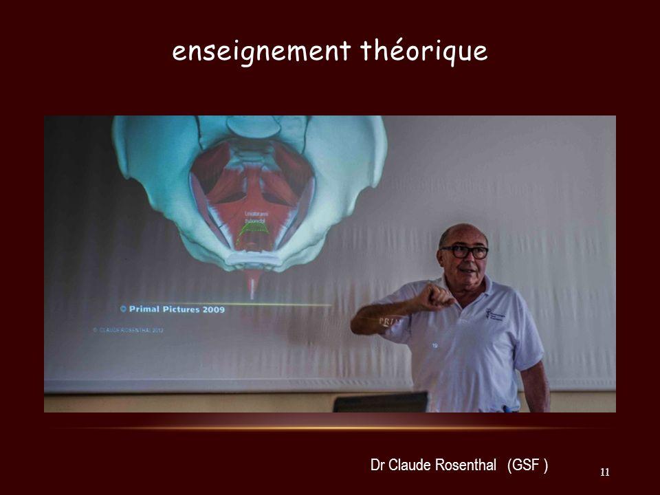 enseignement théorique Dr Claude Rosenthal (GSF ) 11