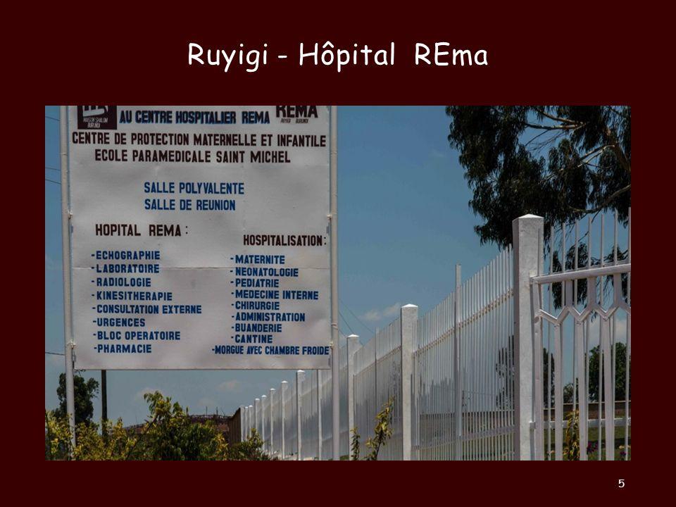 Ruyigi Hôpital REma Situé à Ruyigi, au centre de lEst du Burundi, lhôpital REMA fait fonction dhôpital de référence pour les provinces de Ruyigi, de Cankuzo et de Rutana, soit 10 hôpitaux de District et 66 centres de Santé 6