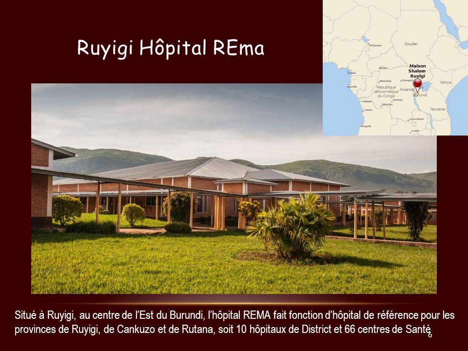 Ruyigi Hôpital REma Situé à Ruyigi, au centre de lEst du Burundi, lhôpital REMA fait fonction dhôpital de référence pour les provinces de Ruyigi, de C