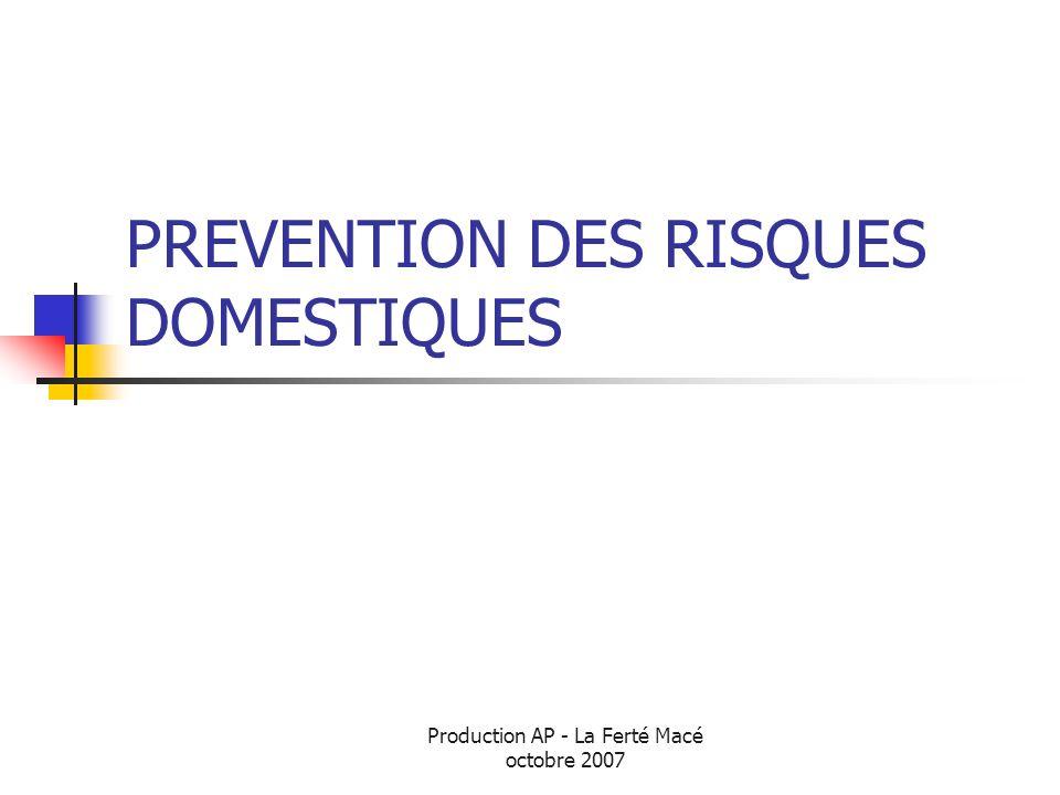 Production AP - La Ferté Macé octobre 2007 Un constat alarmant Les accidents de la vie courante sont la première cause de mortalité accidentelle en France, toutes classes d âges confondues.
