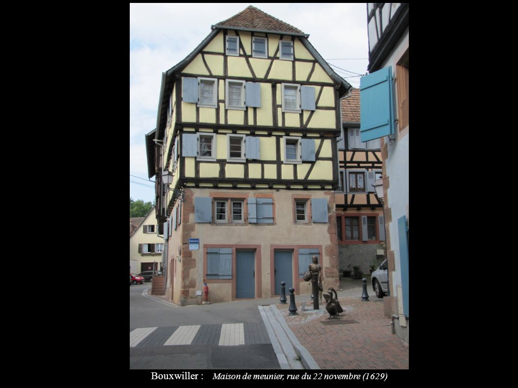Bouxwiller : Maison de meunier, rue du 22 novembre (1629)