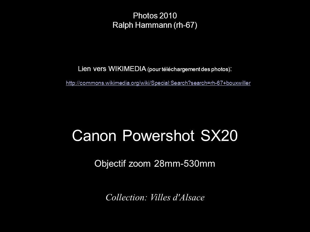 Photos 2010 Ralph Hammann (rh-67) Lien vers WIKIMEDIA (pour téléchargement des photos) : Canon Powershot SX20 Objectif zoom 28mm-530mm Collection: Vil