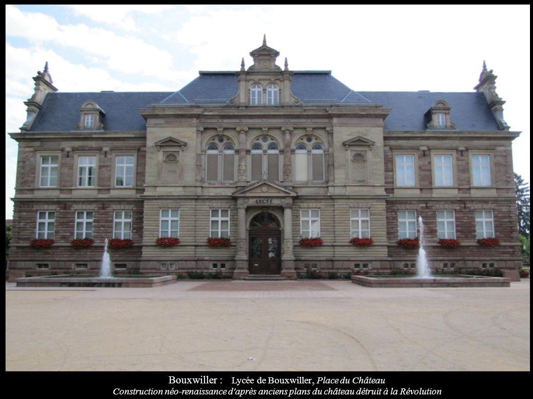 Bouxwiller : Lycée de Bouxwiller, Place du Château Construction néo-renaissance d'après anciens plans du château détruit à la Révolution