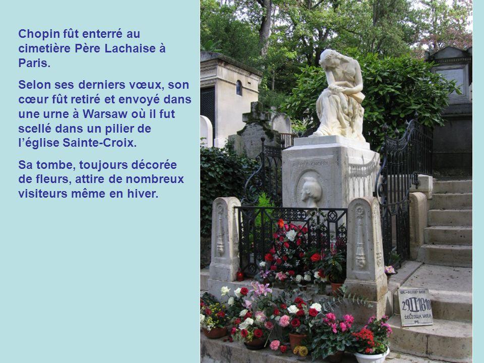 Selon les derniers vœux de Chopin, le Requiem de Mozart fût chanté à ses funérailles, lesquelles furent tenues à léglise de La Madeleine où il y eu un