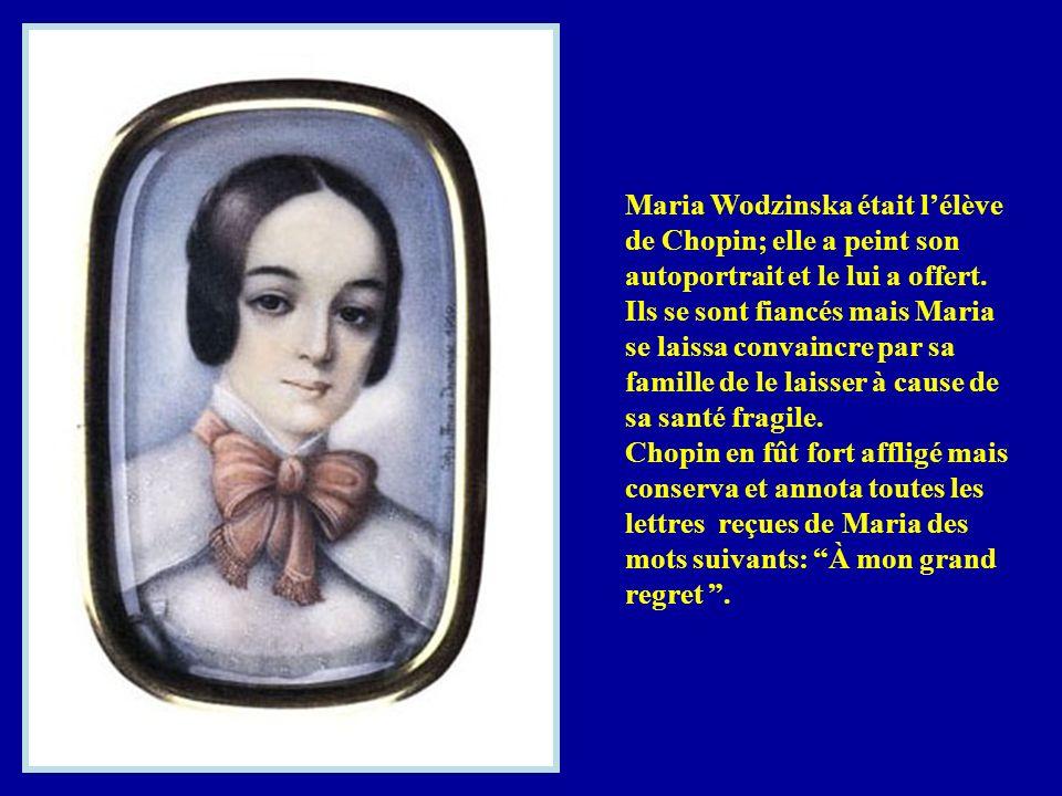 Maria Wodzinska était lélève de Chopin; elle a peint son autoportrait et le lui a offert.