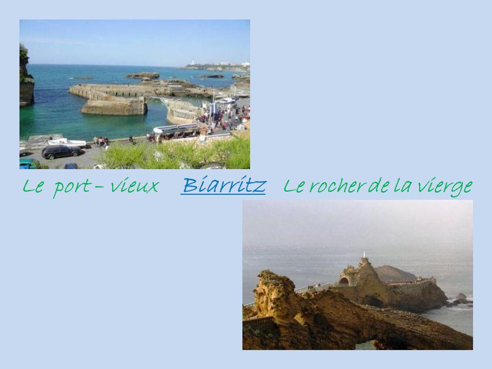 Le port – vieux Biarritz Le rocher de la vierge