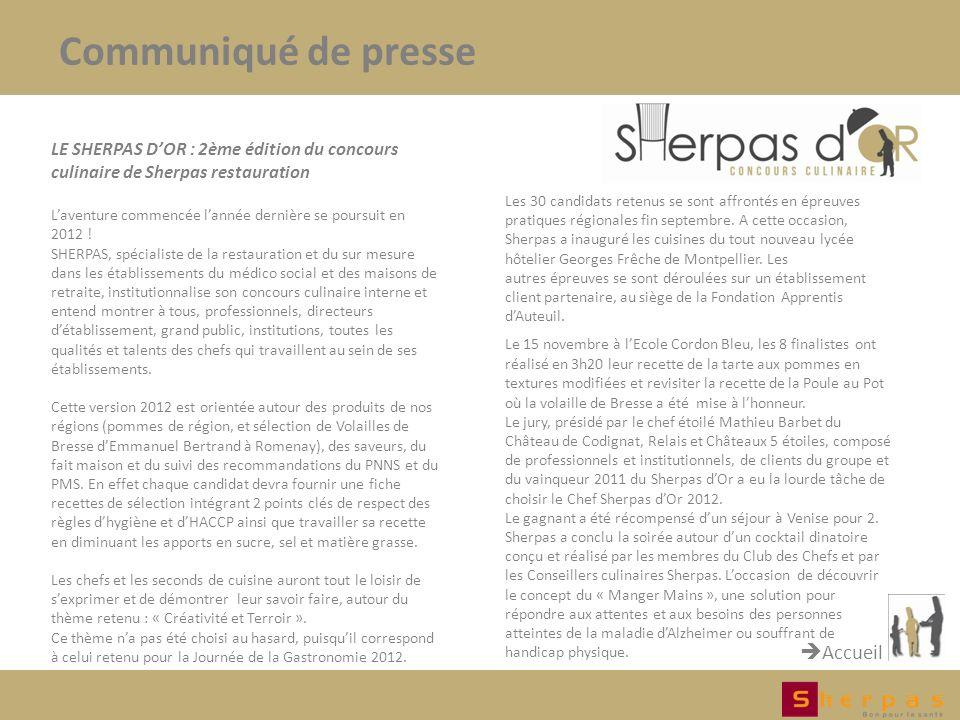 LE SHERPAS DOR : 2ème édition du concours culinaire de Sherpas restauration Laventure commencée lannée dernière se poursuit en 2012 .