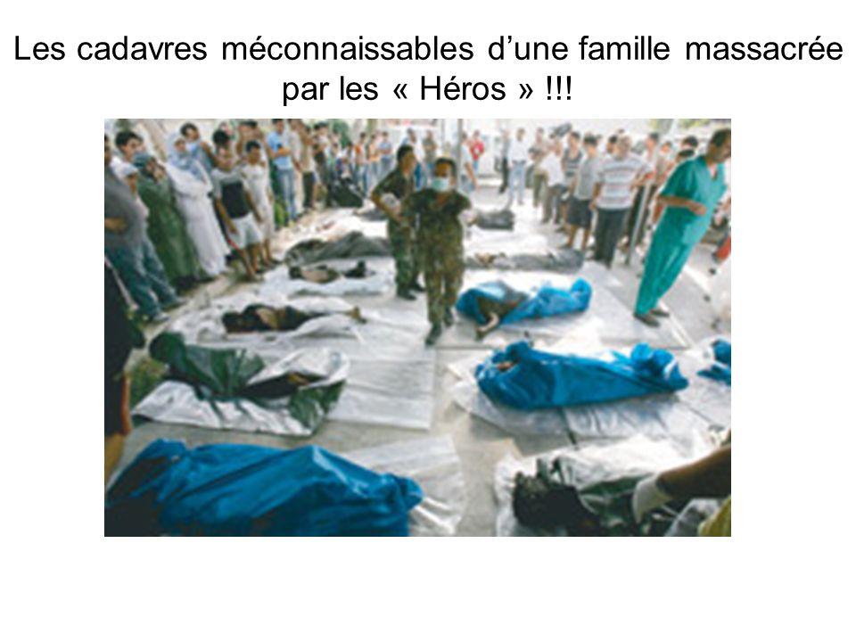 Les cadavres méconnaissables dune famille massacrée par les « Héros » !!!