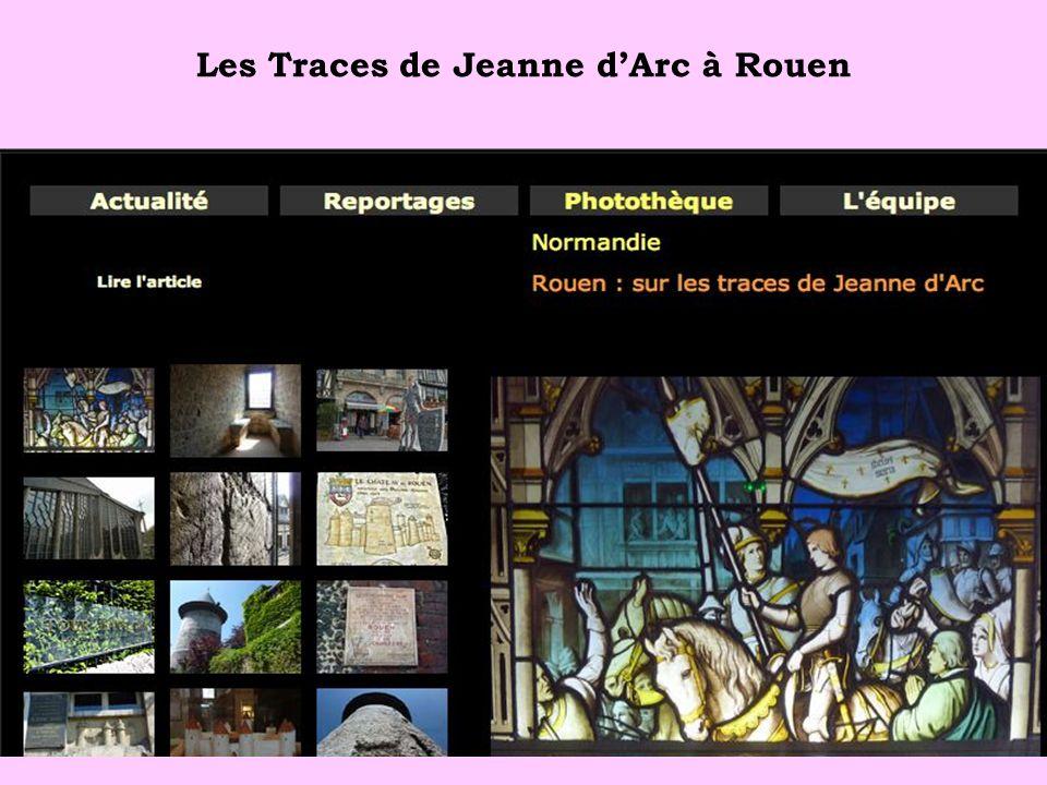 Les Traces de Jeanne dArc à Rouen