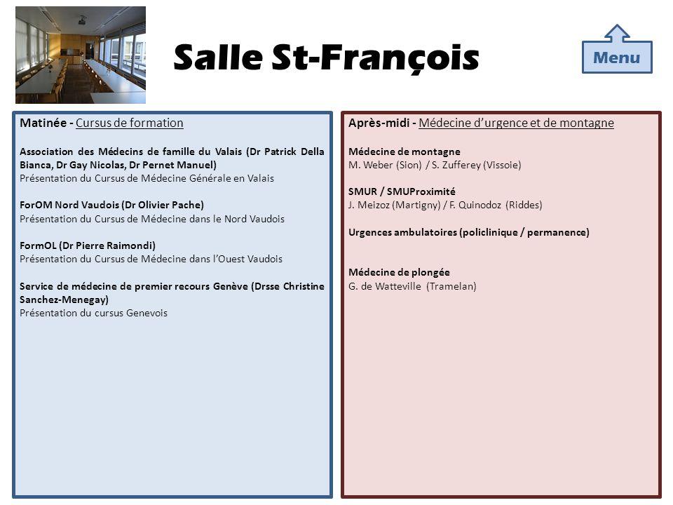 Salle St-François Matinée - Cursus de formation Association des Médecins de famille du Valais (Dr Patrick Della Bianca, Dr Gay Nicolas, Dr Pernet Manu
