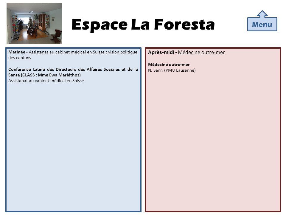 Espace La Foresta Matinée - Assistanat au cabinet médical en Suisse : vision politique des cantons Conférence Latine des Directeurs des Affaires Socia